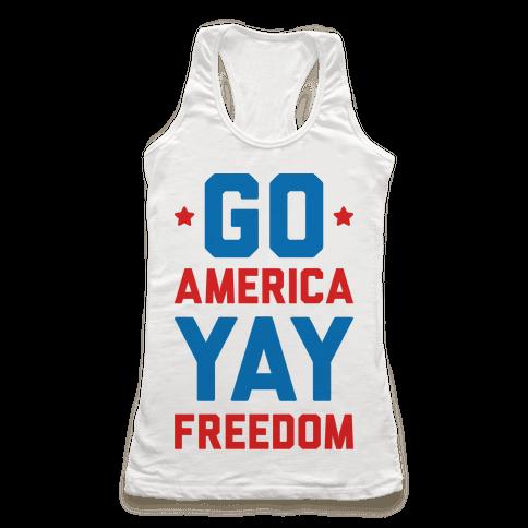 Go America Yay Freedom Racerback Tank Top