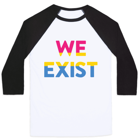We Exist Pansexual Baseball Tee