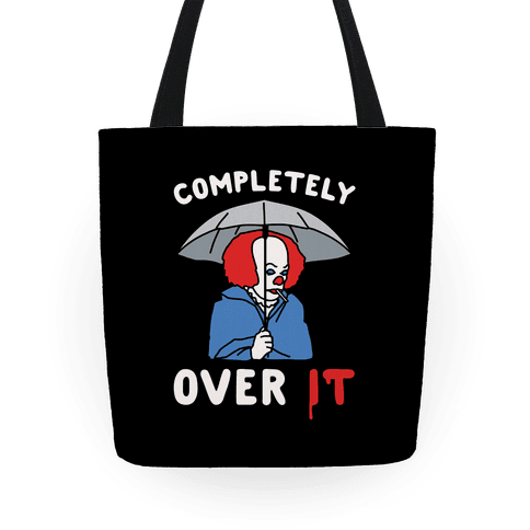 Completely Over It Parody Tote