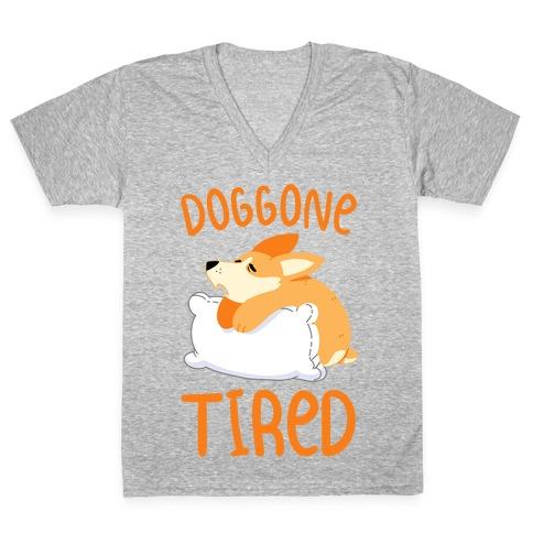 Doggone Tired V-Neck Tee Shirt