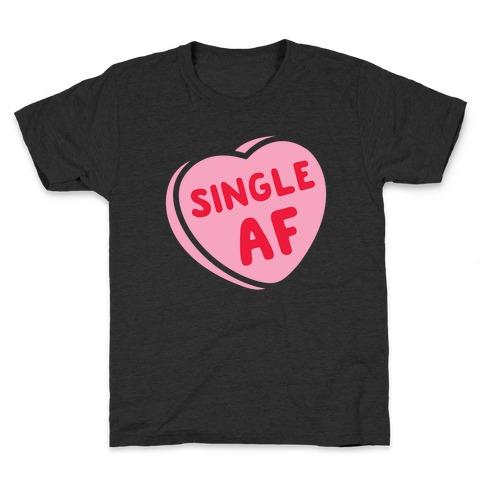 Single AF Candy Heart Kids T-Shirt