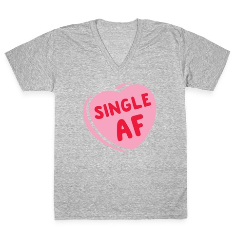 Single AF Candy Heart V-Neck Tee Shirt
