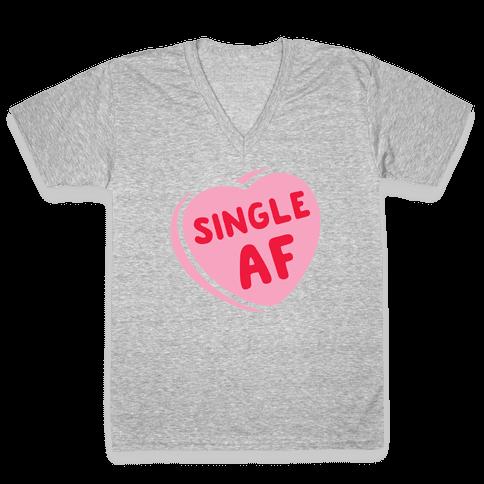 Single AF Candy Heart  V-Neck Tee Shirt