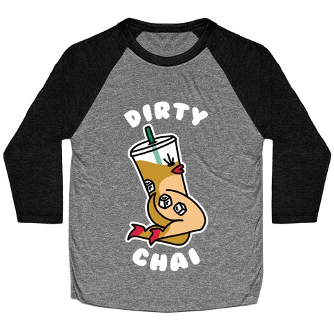 Dirty Chai Baseball Tee