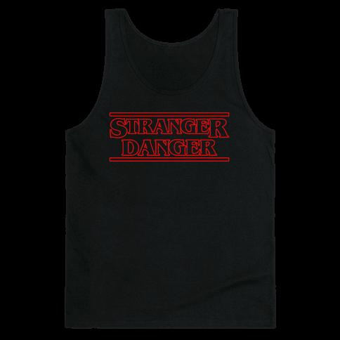 Stranger Danger Tank Top