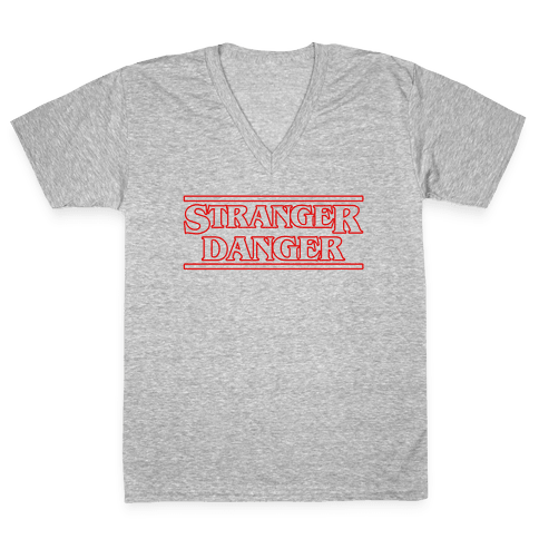 Stranger Danger V-Neck Tee Shirt