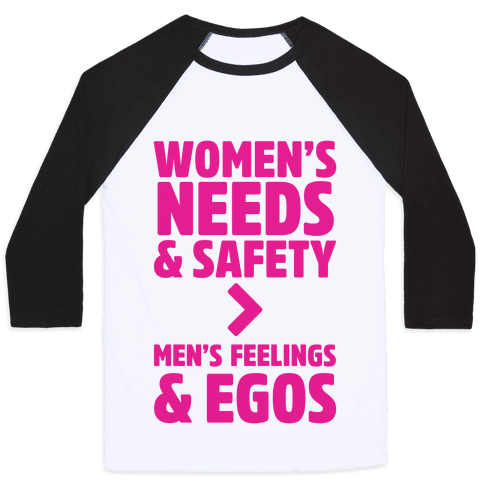 Women's Needs and Safety Baseball Tee