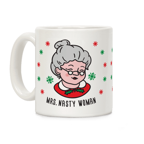 Mrs. Nasty Woman Coffee Mug