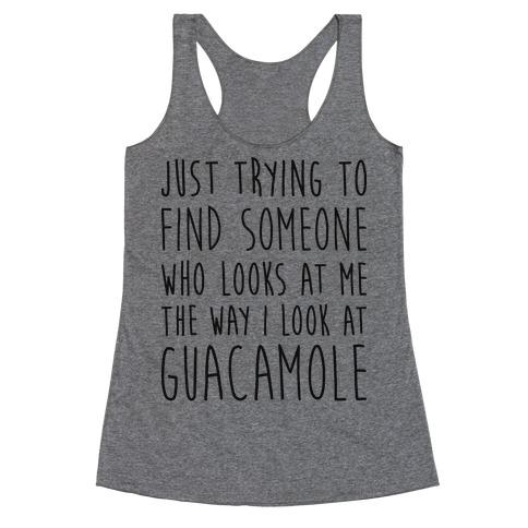 The Way I Look At Guacamole Racerback Tank Top