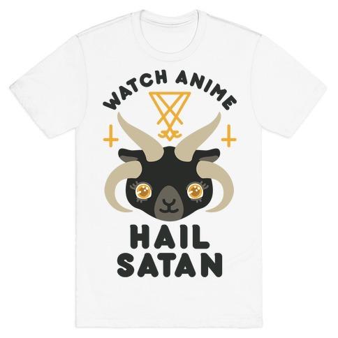 Watch Anime Hail Satan T-Shirt