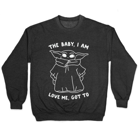 The Baby, I Am Pullover