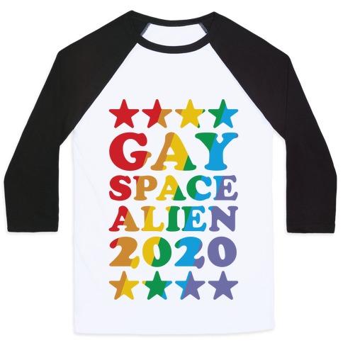 Gay Space Alien 2020 Baseball Tee