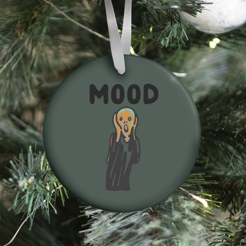 Mood The Scream Parody Ornament