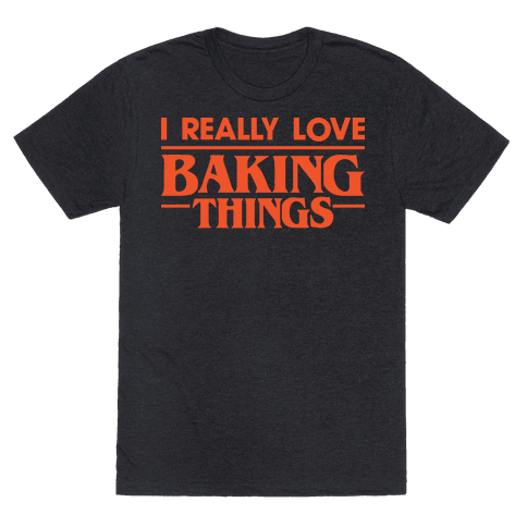 I Really Love Baking Things Parody