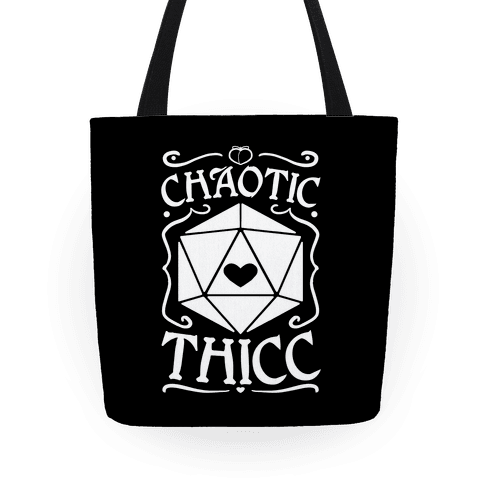 Chaotic Thicc Tote