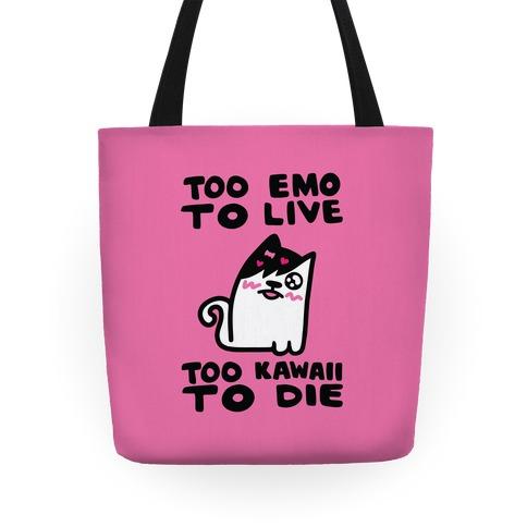 Too Emo to Live Too Kawaii to Die Tote