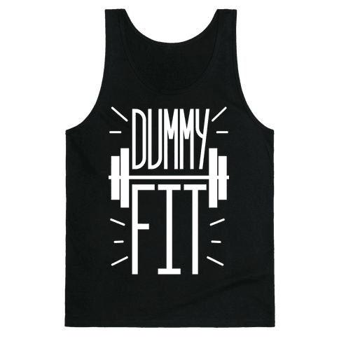 Dummy Fit Tank Top