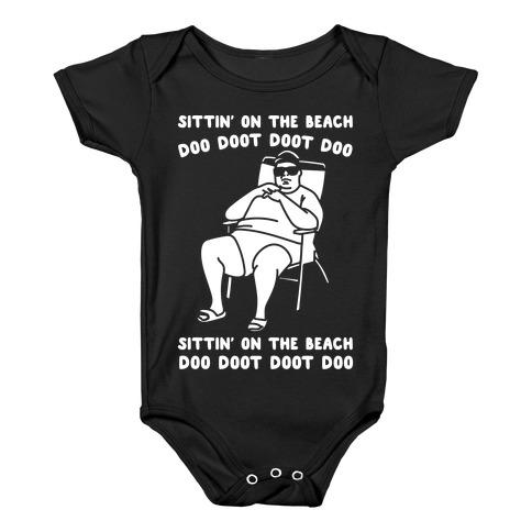 Sittin' On The Beach Chris Christie Parody White Print Baby Onesy