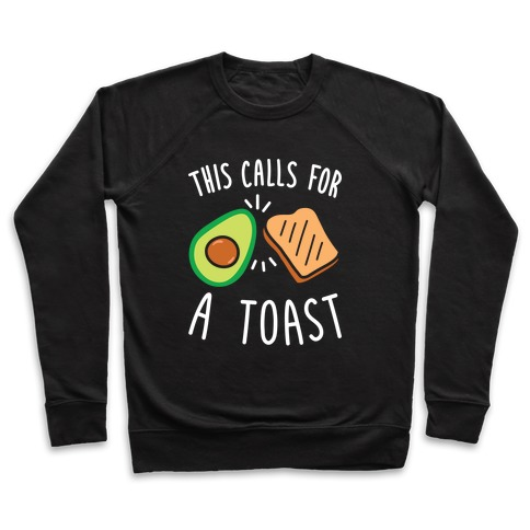 This Calls For A Toast Pullover