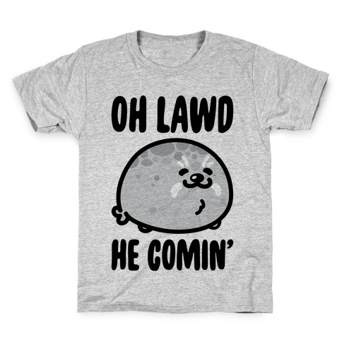 Oh Lawd He Comin' Seal Kids T-Shirt