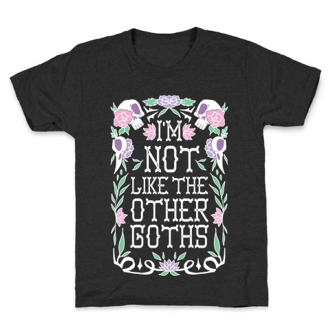 I'm Not Like The Other Goths Kids T-Shirt