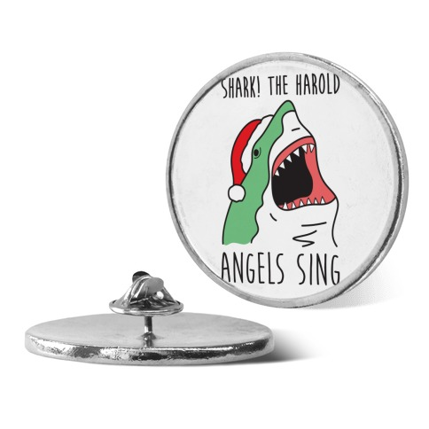 Shark! The Harold Angels Sing pin