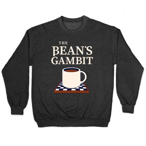 The Bean's Gambit Pullover