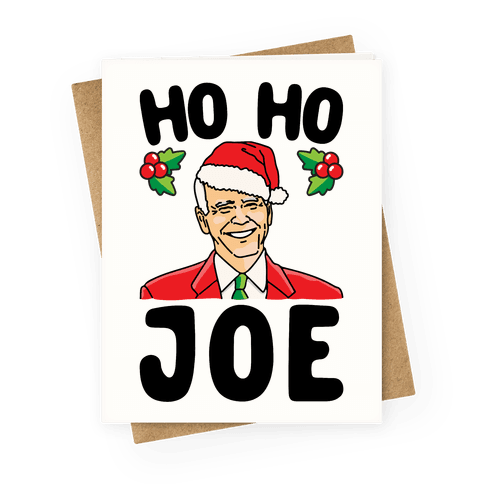 Ho Ho Joe Parody Greeting Card