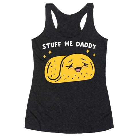 Stuff Me Daddy Taco Racerback Tank Top