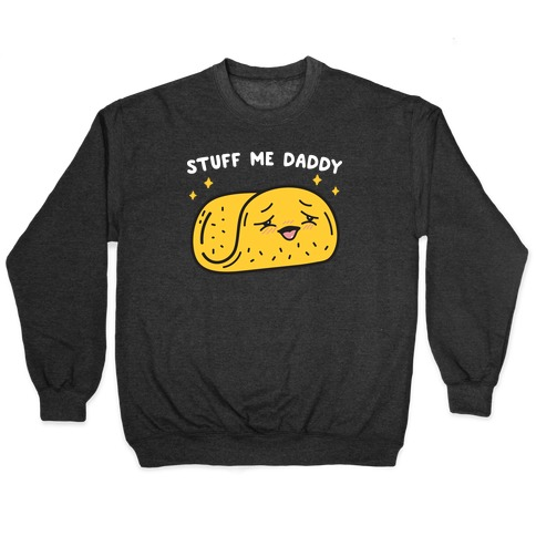 Stuff Me Daddy Taco Pullover