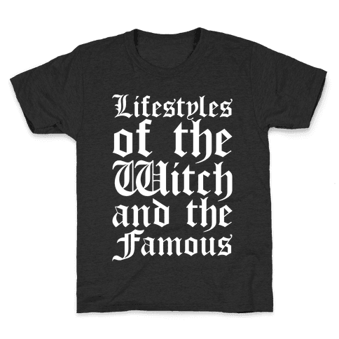 Lifestyles of The Witch and The Famous Parody White Print Kids T-Shirt