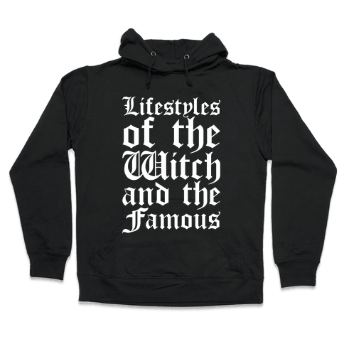 Lifestyles of The Witch and The Famous Parody White Print Hooded Sweatshirt