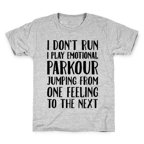Emotional Parkour Funny Running Parody Kids T-Shirt