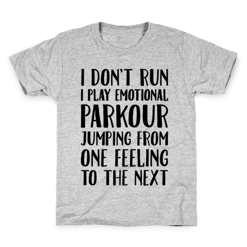 Emotional Parkour Funny Running Parody Kids T-Shirt
