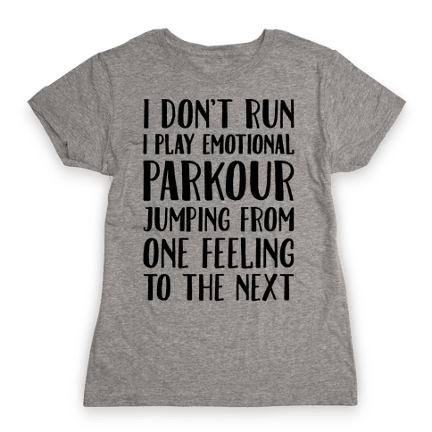 Emotional Parkour Funny Running Parody Womens T-Shirt