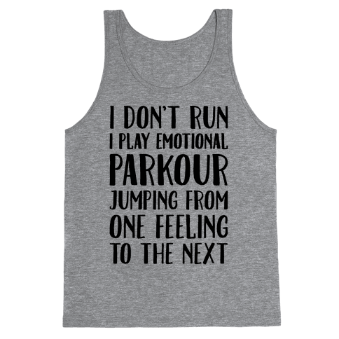 Emotional Parkour Funny Running Parody Tank Top