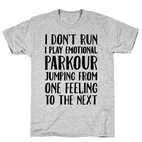 Emotional Parkour Funny Running Parody T-Shirt