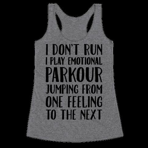 Emotional Parkour Funny Running Parody Racerback Tank Top