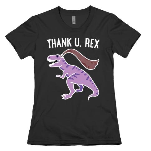 thank u, rex Womens T-Shirt