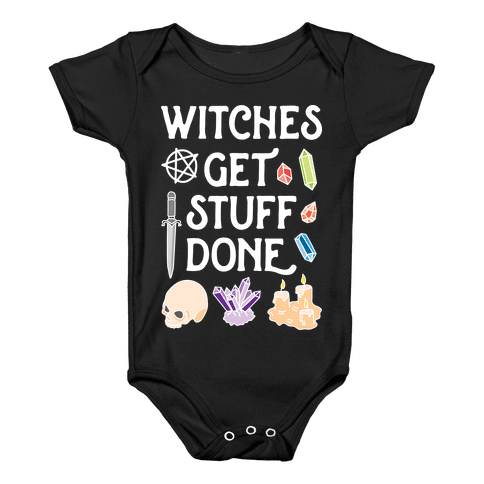 Witches Get Stuff Done Baby Onesy