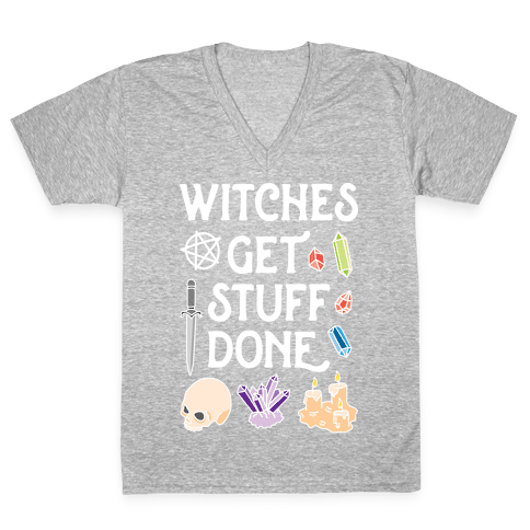 Witches Get Stuff Done V-Neck Tee Shirt