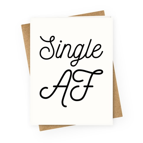 Single AF Greeting Card
