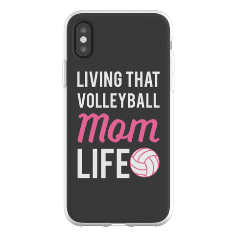 Living that Volleyball Mom Life Phone Flexi-Case