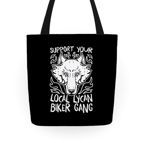 Support Your Local Lycan Biker Gang Tote