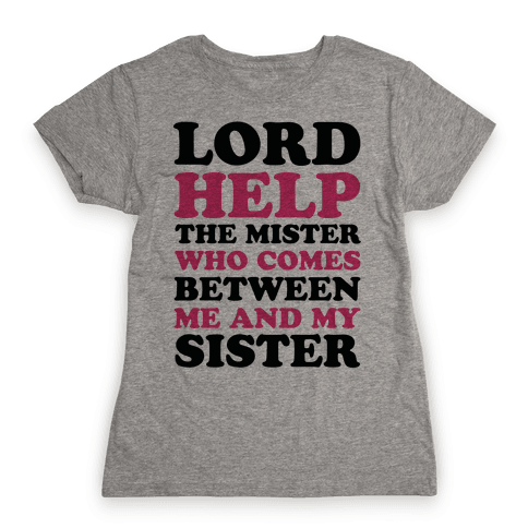 Lord Help The Mister Womens T-Shirt