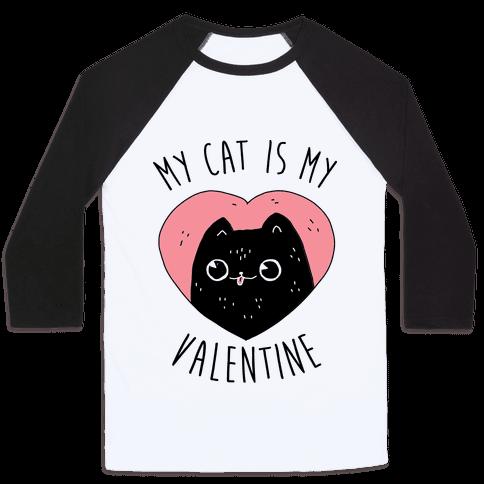 My Cat is My Valentine Baseball Tee