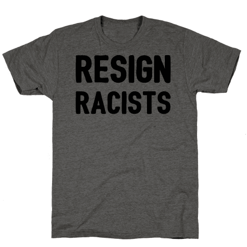 Resign Racists