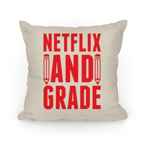 Netflix & Grade Pillow