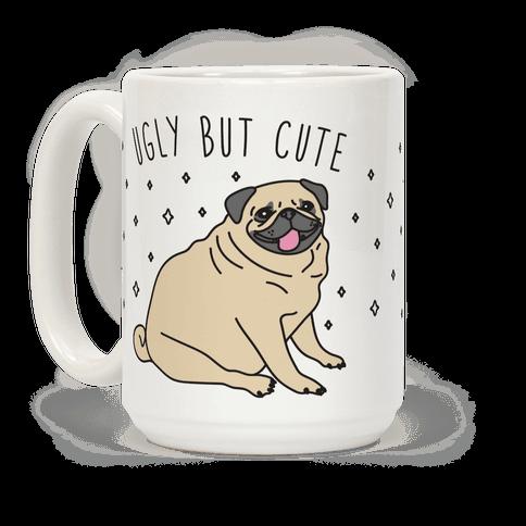 Ugly But Cute Pug