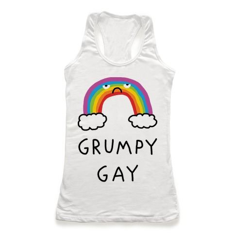 Grumpy Gay Racerback Tank Top